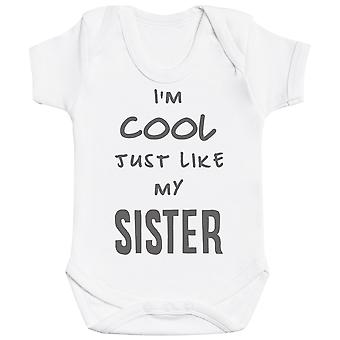 I'm Cool Just Like My Sister Baby Bodysuit