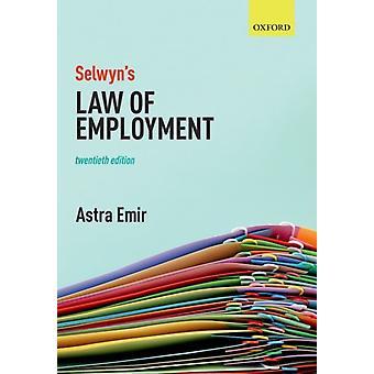 Selwyns Law of Employment by Astra Emir