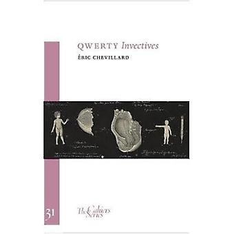 Qwerty Invectives by Eric Chevillard