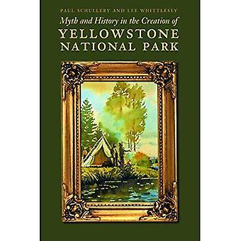 Mythos und Geschichte bei der Schaffung des Yellowstone-Nationalparks