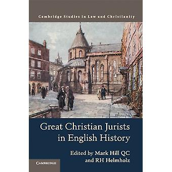 Great Christian Jurists in English History by Mark Hill