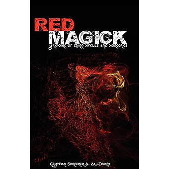 Red Magick Grimoire of Djinn Spells and Sorceries by AlToukhi & Egyptian Sorcerer