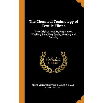 Chemical Technology of Textile Fibres by Georg Von Georgievics
