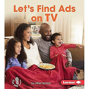 Let's Find Ads on TV (First Step Nonfiction - Learn about Advertising)