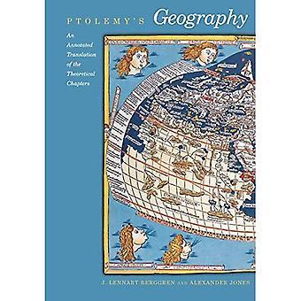 Ptolemaeus van Geografie: een geannoteerde vertaling van de theoretische hoofdstukken