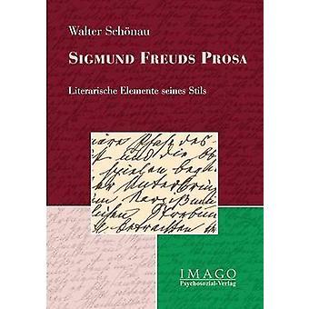 Sigmund Freuds Prosa by Schnau & Walter