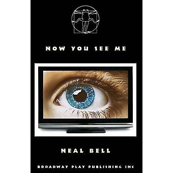 Now You See Me by Bell & Neal