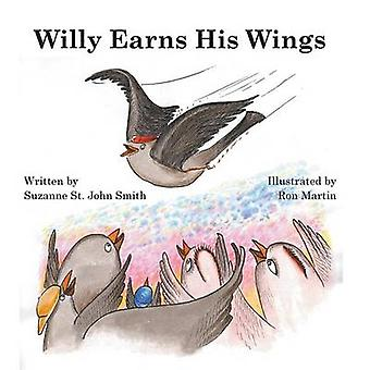 Willy Earns His Wings by St. John Smith & Suzanne