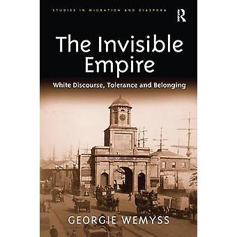 見えない帝国白い談話トレランスおよび Wemyss ・ ジョージーによって属しています。