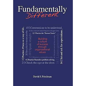Fundamentally Different by Friedman & David J.