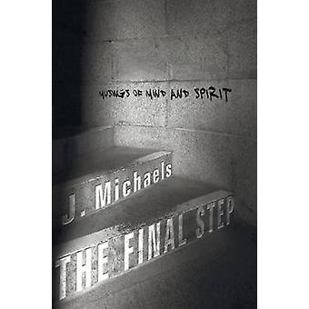 The Final Step by Michaels & J.