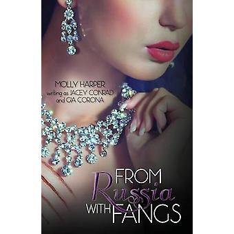 From Russia With Fangs by Jacey Conrad & Molly Harper writing as