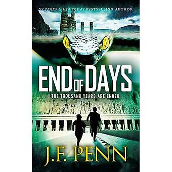 End of Days by Penn & J. F.