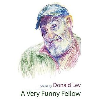 A Very Funny Fellow by Lev & Donald