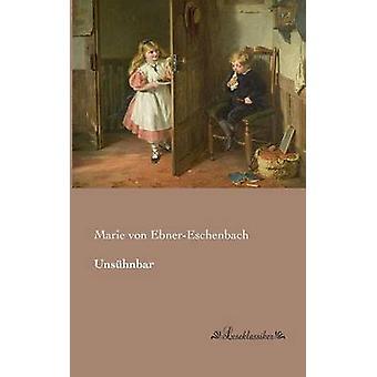 Unshnbar by EbnerEschenbach & Marie von
