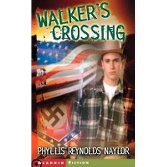 Walkers Crossing by Naylor & Phyllis Reynolds