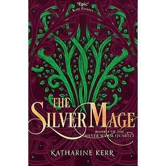 Silver Mage by Katharine Kerr