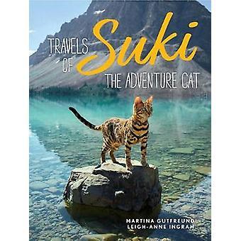 Travels of Suki the Adventure Cat by Martina Gutfreund - 978152485568