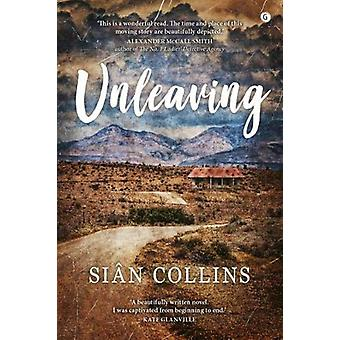 Unleaving by Sian Collins - 9781785623080 Book