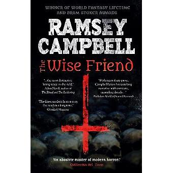 The Wise Friend by Ramsey Campbell - 9781787584037 Book