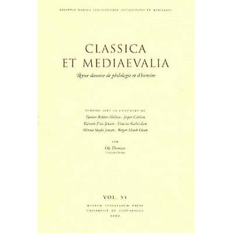 Classica Et Mediaevalia - Danish Journal of Philology and History - v.