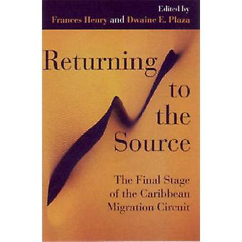 Returning to the Source - The Final Stage of the Caribbean Migration C