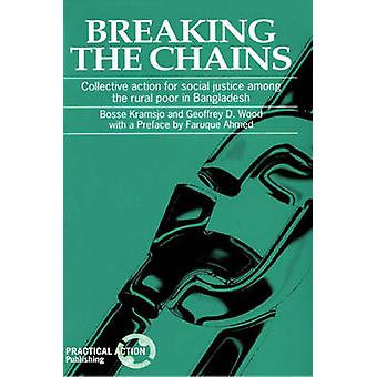 Breaking the Chains - Collective Action for Social Justice Among the R