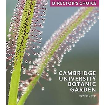Cambridge University Botanic Garden by Beverley Glover