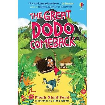 The Great Dodo Comeback by Fiona Sandiford - 9781474956253 Book