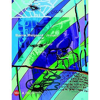Bjarne Melgaard  Jealous by Gunnar B Kvaran & Hanne Beate Ueland