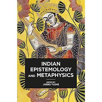 Indian Epistemology and Metaphysics by Joerg Tuske - 9781350126688 Bo
