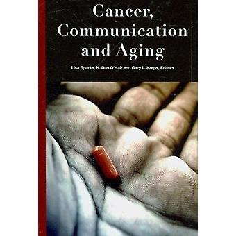 Cancer - Communication and Aging by Lisa Sparks - 9781572737549 Book