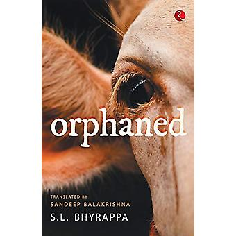ORPHANED by S.L. Bhyrappa - 9789353337865 Book