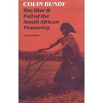 Rise and Fall of the South African Peasantry by Colin Bundy - 9780852