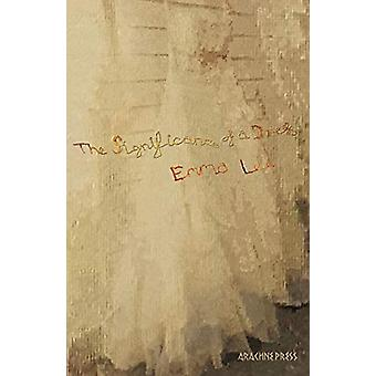 The Significance of a Dress by Emma Lee - 9781909208834 Book