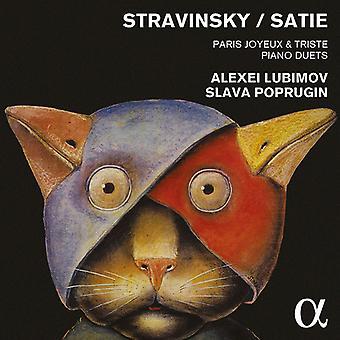 Lubimov, Alexei / Poprugin, Slava - Joyeux y Triste de París: Piano Duets de importación USA de Stravinsky y Satie [CD]