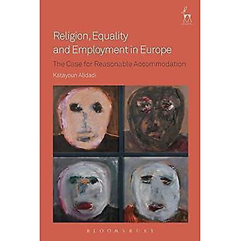 Uskonto, tasa-arvo ja työllisyys Euroopassa: Kohtuullisen majoituksen tapaus
