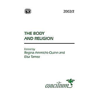 Concilium 2002/2 Body and Religion by Regina Ammicht Quinn - 97803340