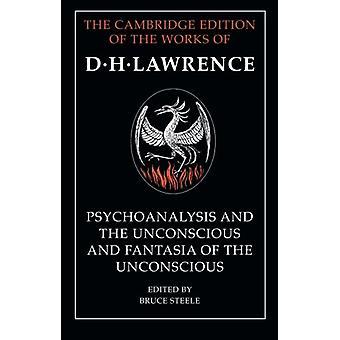'Psykoanalyysi ja Tiedostamattomat' ja 'Tajuttoman Fantasia