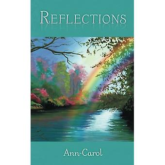 Reflections by Ann-Carol - 9781489700568 Book