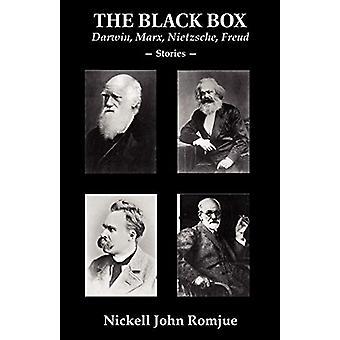 The Black Box - Darwin - Marx - Nietzsche - Freud--Stories by Nickell