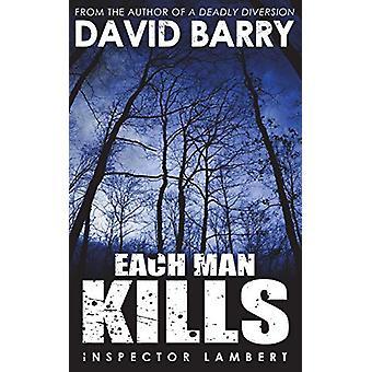 Each Man Kills by David Barry - OSB - 9781783338870 Book
