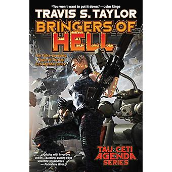 BRINGERS OF HELL by Travis Taylor (2018)