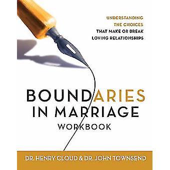 Boundaries in Marriage Workbook by Cloud & Henry
