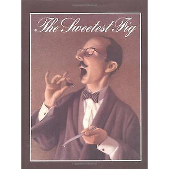 El higo más dulce por Chris Van Allsburg