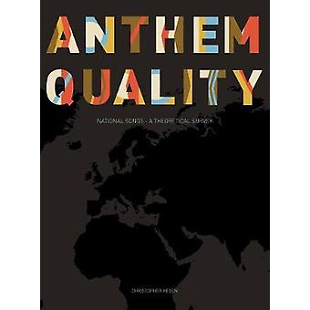 Anthem Quality - National Songs: A Theoretical Survey