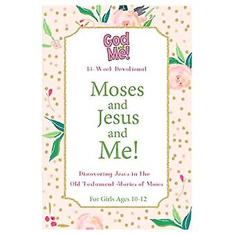 Kidz: Gam: Moses and Jesus� and Me! 10-12: For Girls,� Ages 10-12