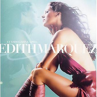 Edith Marquez - Cuando Grita La Piel [CD] USA import