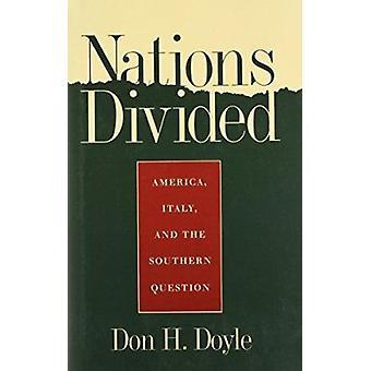 Nationen geteilt - Amerika - Italien und der südlichen Frage von Don Har