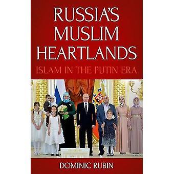 Ruslands moslim Heartlands - Islam in het tijdperk van Poetin door Dominic Rubin-